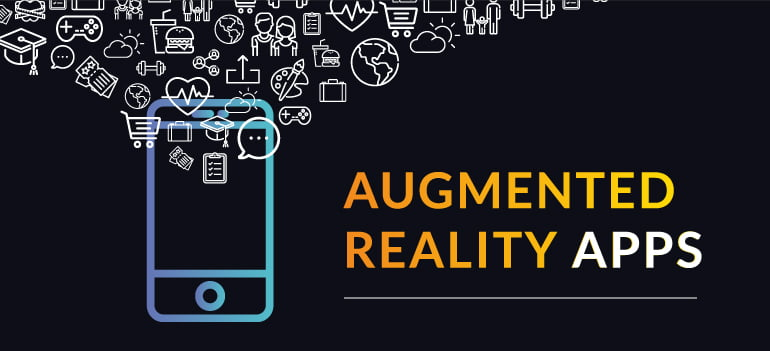 Augmented Reality Apps and Types