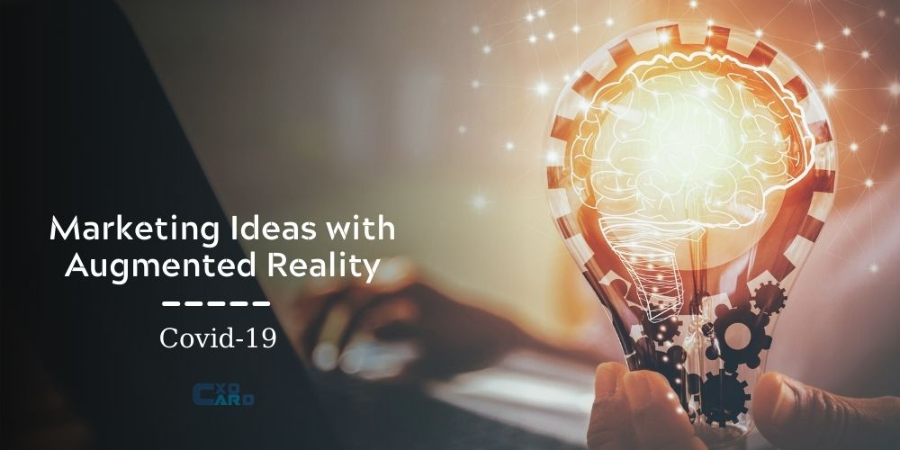 Marketing Ideas with Augmented Reality-covid-19